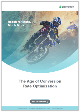 The Age of Conversion Rate Optimization Cover Page